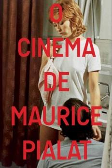 Mostras - O Cinema de Maurice Pialat